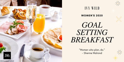 WOMEN'S 2020 GOAL SETTING BREAKFAST