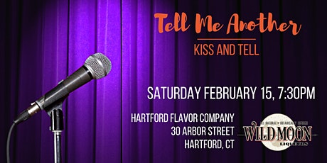 Tell Me Another: Kiss and Tell tickets