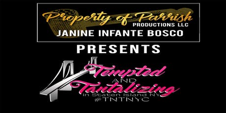 Tempted and Tantalizing in Staten Island, NY 2020 tickets