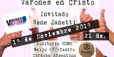 """Varones en Cristo  """"Invitado Rene Zanetti"""" HOME Ciudadanos de Sion"""