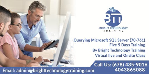 Querying Microsoft SQL Server (70-461) five 5 days Training