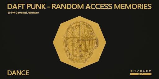 Daft Punk - Random Access Memories : DANCE (10pm General Admission)