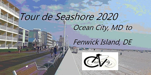Tour de Seashore 2020 - Cycle from Ocean City, MD to Fenwick Island, DE
