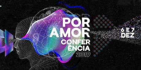 Conferência Por Amor 2019 tickets