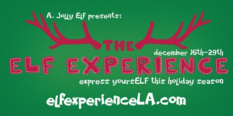 the Elf Experience LA tickets
