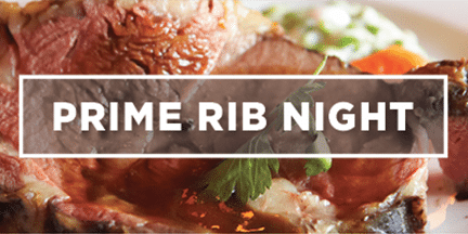CCC Prime Rib Night: Member & Member Guests Only