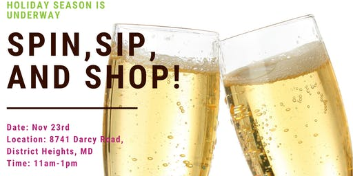 SPIN, SIP, AND SHOP