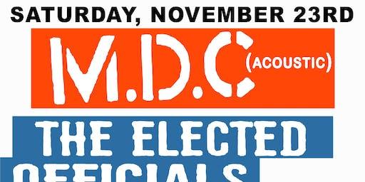 M.D.C (acoustic) / The Elected Officials / Me Time