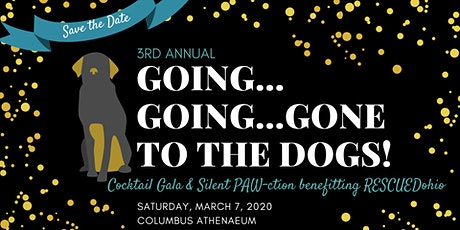 Going, Going, Gone... to the Dogs! Cocktail Gala & Silent PAWction Fundraiser tickets