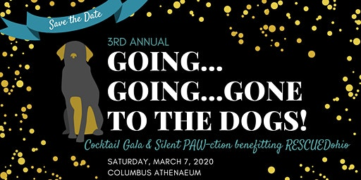 Going, Going, Gone... to the Dogs! Cocktail Gala & Silent PAWction Fundraiser