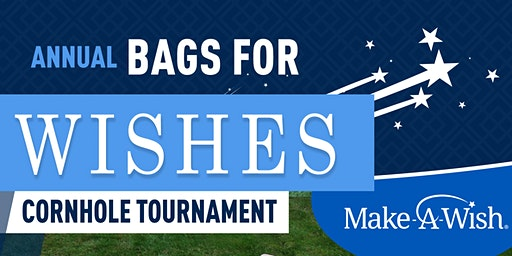 Annual Bags for Wishes - Cornhole Tournament