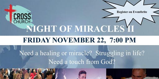 Night of Miracles II