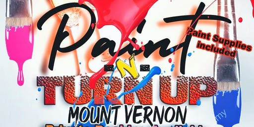 Paint-n-TurnUp/ Paint Party