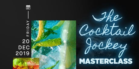 The Cocktail Jockey Masterclass tickets