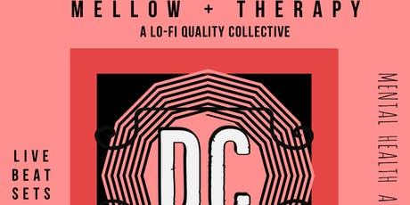 Mellow Therapy:A lo-fi Quality Collective tickets