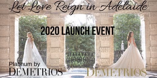 """Let Love Reign in Adelaide"" - DEMETRIOS 2020 LAUNCH"