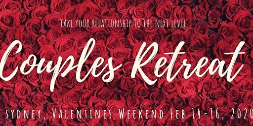 Couples Retreat Sydney - Valentines Weekend 2020