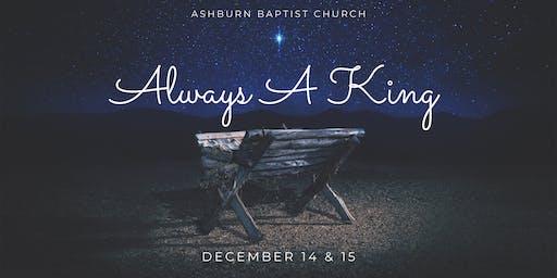 ALWAYS A KING- A CHRISTMAS MUSICAL