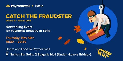 Catch the Fraudster | Networking Event for the Payments Industry