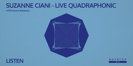 Suzanne Ciani - LIVE Quadraphonic : LISTEN (8pm General Admission) tickets