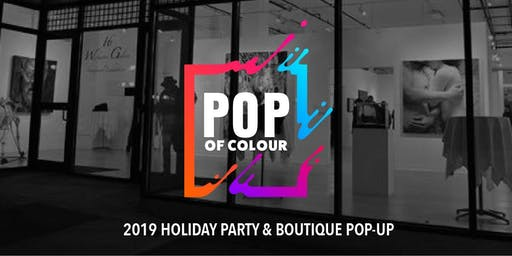 Pop of Colour Holiday Party & Boutique Pop-Up