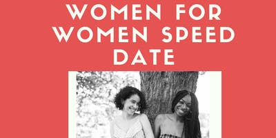 Women For Women Speed Date