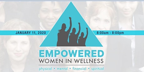 Empowered Women in Wellness Conference tickets