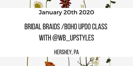 Bridal Braids / Boho Updo Class HERSHEY, PA