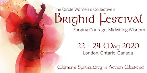 Brighid Festival: Forging Courage, Midwifing Wisdom