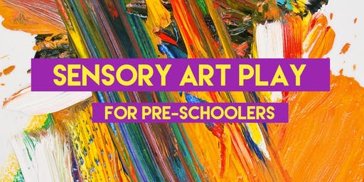 Sensory Art Play for Pre-Schoolers (Second Session)