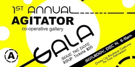 1st Annual Agitator Gallery Gala tickets