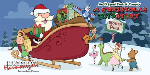 A Christmas Toy's Story - An Original Holiday Musical by the Hunterdon Harmonizers
