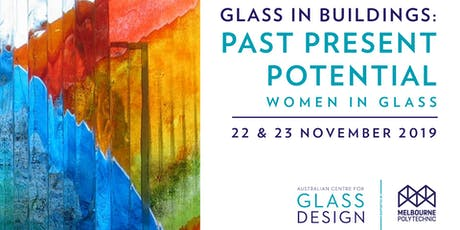 Glass in Buildings:Past Present Potential Conference tickets