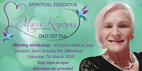 March Monthly Workshop - Is it your mind or your Intuition? tickets