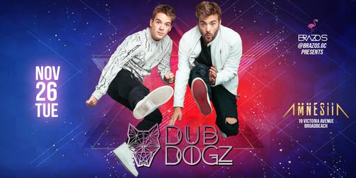 Brazos presents ✭ Dubdogz