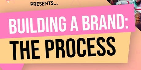 Building a Brand: The Process tickets