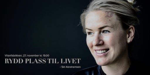 Rydd plass til livet - med Siri Abrahamsen