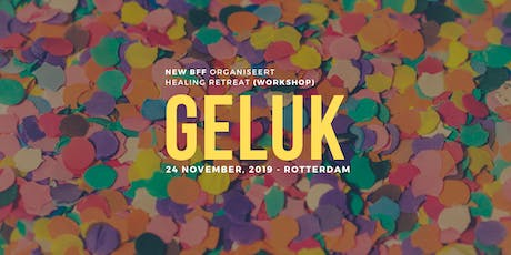 Healing Workshop Retreat | 'GELUK' tickets