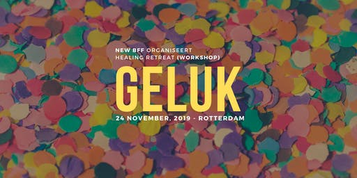 Healing Workshop Retreat | 'GELUK'
