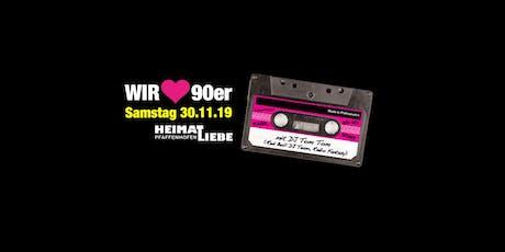 Wir lieben 90er - Pfaffenhofens größte 90er Party! Tickets