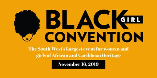Black Girl Convention 2019