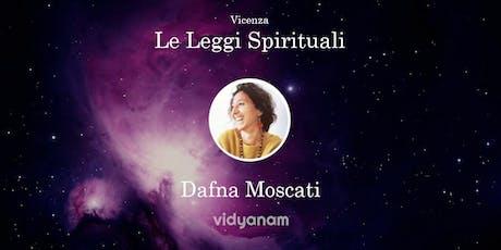 Leggi Spirituali con Dafna Moscati a Vicenza biglietti