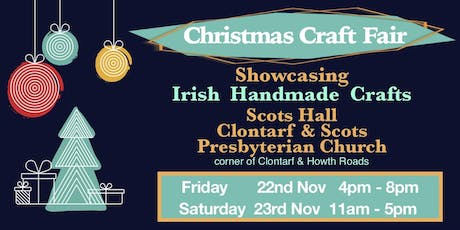 CHRISTMAS CRAFT FAIR  Clontarf & Scots Presbyterian Church Dublin 3 tickets