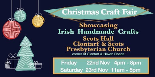 CHRISTMAS CRAFT FAIR  Clontarf & Scots Presbyterian Church Dublin 3