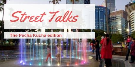 Street Talks - The Pecha Kucha edition tickets