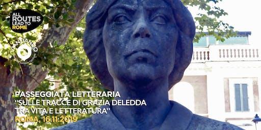 """Itinerari da Nobel II -  """"sulle tracce di Grazia Deledda"""""""