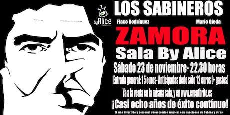 Los Sabineros por primera vez en Zamora! Sala By Alice! entradas