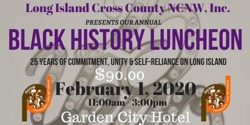 NCNW, Inc. ~ Long Island Cross County Section 2020 Black History Luncheon