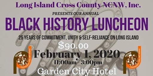 NCNW, Inc. ~ Long Island Cross County Section 2020 Black History Luncheon