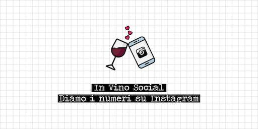 In Vino Social | Diamo i numeri su Instagram!